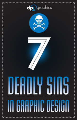 7 Deadly Sins in Graphic Design Resources