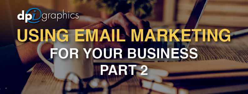 Email Marketing Campaigns for Business Part 2