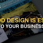 Why Good Design Is Essential to Your Business