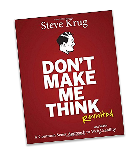 Don't Make Me Think by Steven Krug