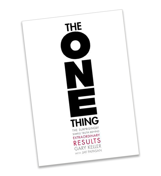 The ONE Thing by Gary Kellery and Jay Papasan