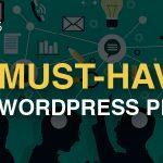 8 Must-Have Wordpress Plugins