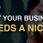 Why Your Business Needs a Niche