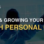Scaling & Growing Your Business Through Personal Growth