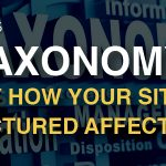 Taxonomy - why how your site is structure affects SEO