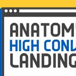 Anatomy of High-Converting Landing Page