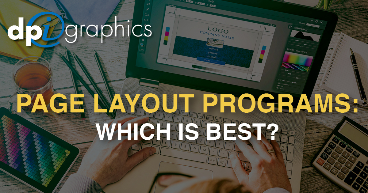Page Layout Programs: Which is Best? - DPi Graphics