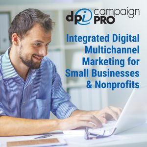 DPI Campaign Pro - Integrated Multichannel Marketing for Small Businesses and Nonprofits