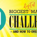 10 Biggest Digital Marketing Challenges and how to overcome them