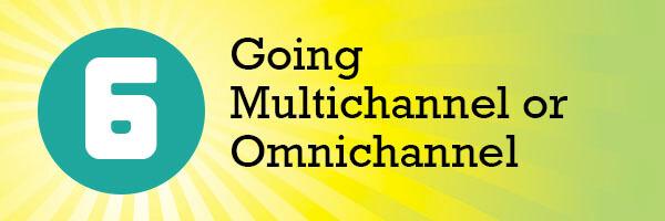 Going Multichannel or Omnichannel header